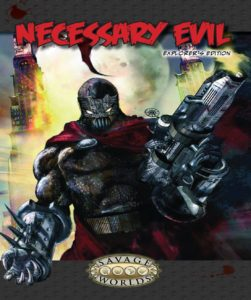 A supervillain - complete with oversized gun -- stands on the cover of the Necessary Evil book.